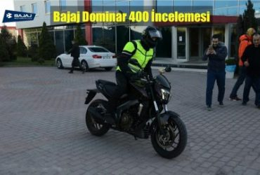 Bajaj Dominar 400 incelemesi