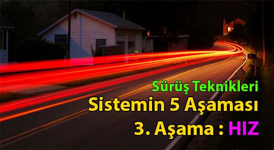 sistemli sürüş - hız